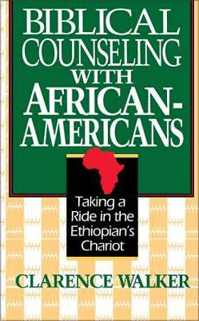 Biblical Counseling with African-Americans