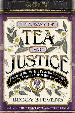 The Way of Tea and Justice Signed