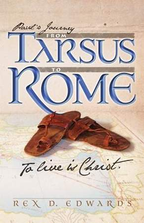 Paul`s Journey from Tarsus to Rome