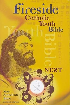 Fireside Catholic Youth Bible-NABRe-Next!