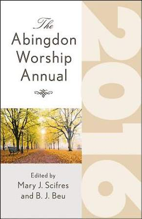 The Abingdon Worship Annual 2016 - eBook [ePub]