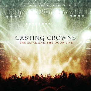 Casting Crowns - The Altar And The Door Live CD/DVD