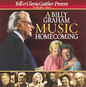 A Billy Graham Music Homecoming; Volume 2