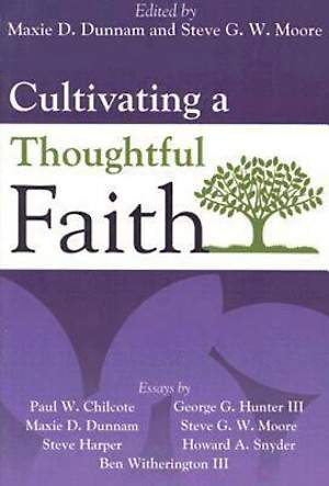 Cultivating a Thoughtful Faith - eBook [ePub]