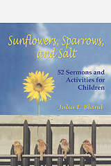 Sunflowers, Sparrows, and Salt