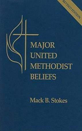 Major United Methodist Beliefs Revised