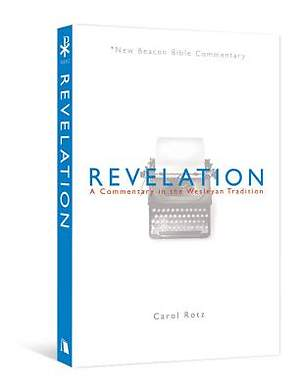 New Beacon Bible Commentary, Revelation
