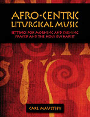 Afro-Centric Liturgical Music Download