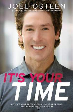 It`s Your Time