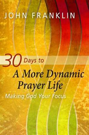 30 Days to a More Dynamic Prayer Life [ePub Ebook]