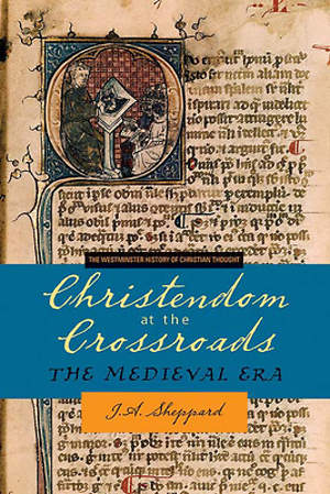 Christendom at the Crossroads