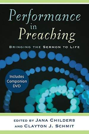 Performance in Preaching