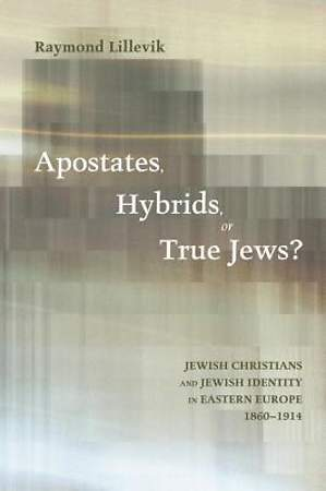 Apostates, Hybrids, or True Jews? [ePub Ebook]