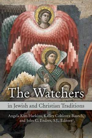 The Watchers in Jewish and Christian Traditions [Adobe Ebook]
