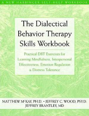The Dialectical Behavior Therapy Skills Workbook [Adobe Ebook]