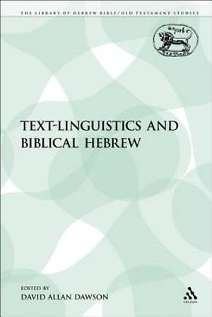 Text-Linguistics and Biblical Hebrew [Adobe Ebook]
