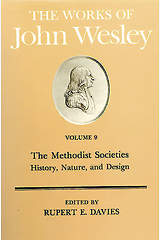 The Works of John Wesley Volume 9