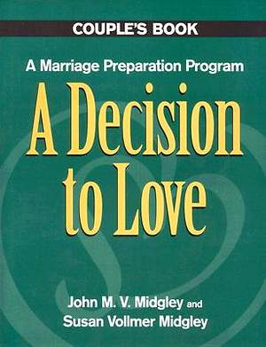 A Decision to Love Couples Book