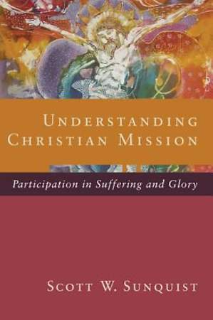 Understanding Christian Mission [ePub Ebook]
