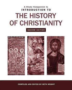 A Study Companion to Introduction to the History of Christianity [Adobe Ebook]