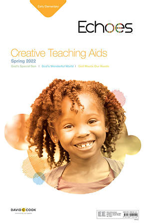Echoes Early Elementary Creative Teaching Aids: Spring 2015