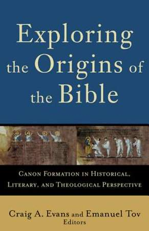 Exploring the Origins of the Bible [ePub Ebook]