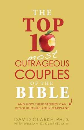 The Top 10 Most Outrageous Couples of the Bible [ePub Ebook]