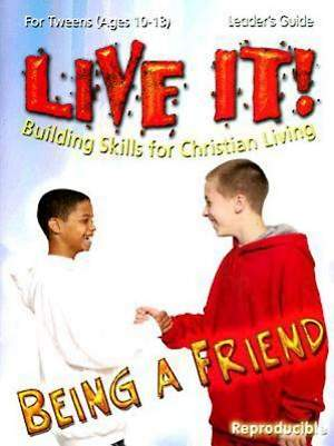 Being a Friend - Live It Series