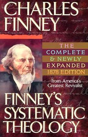 Finney`s Systematic Theology