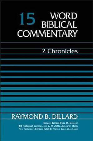 Word Biblical Commentary - Second Chronicles