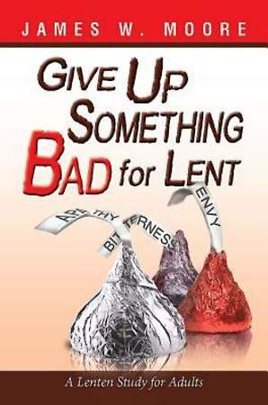 Give Up Something Bad for Lent - eBook [ePub]