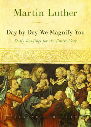 Day by Day We Magnify You