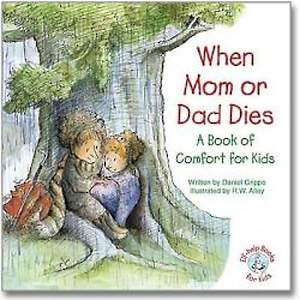 When Mom or Dad Dies