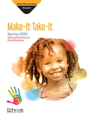 Echoes Early Elementary Make It Take It: Spring 2015