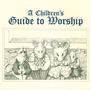 Childrens Guide to Worship