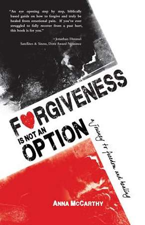 Forgiveness Is Not an Option