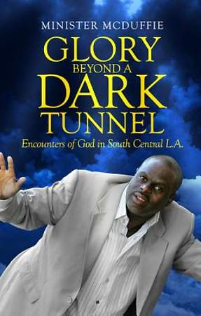Glory Beyond a Dark Tunnel [ePub Ebook]
