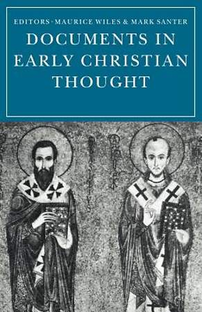 Documents in Early Christian Thought