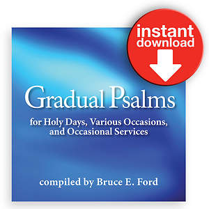 Gradual Psalms for Holy Days, Various Occasions, and Occasional Services Download