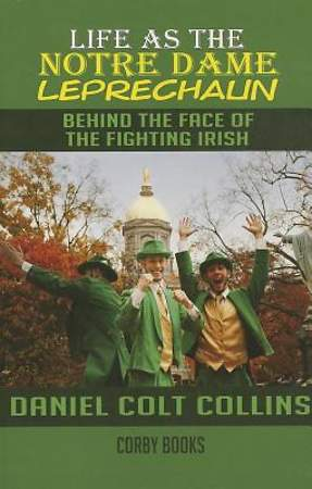 Life as the Notre Dame Leprechaun