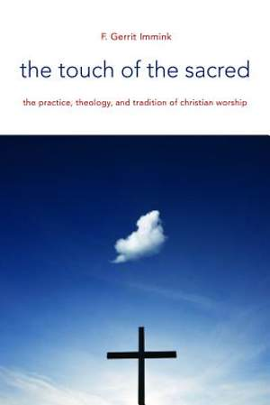 The Touch of the Sacred