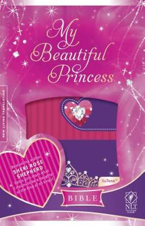 My Beautiful Princess Bible-New Living Translation