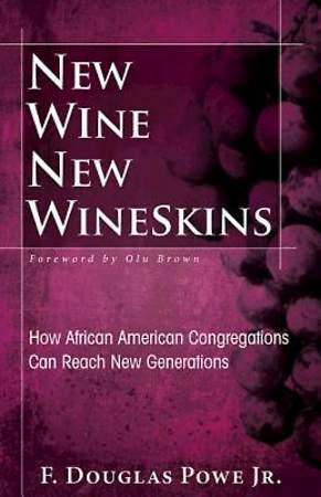 New Wine, New Wineskins - eBook [ePub]