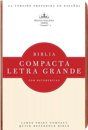 Large Print Compact Quick Reference Bible-Rvr 1960