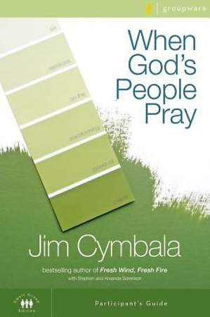 When God`s People Pray Participant`s Guide with DVD