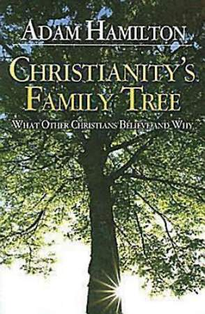 Christianity`s Family Tree Participant`s Guide