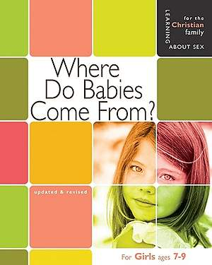 Where Do Babies Come From? Girls' Edition