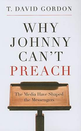 Why Johnny Can`t Preach