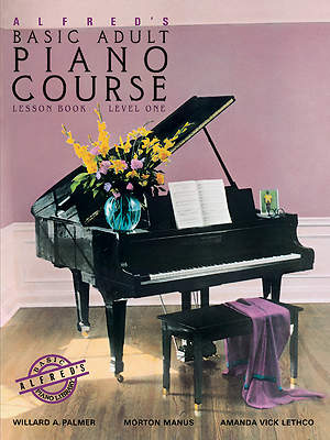 Alfred's Basic Adult Piano Course Level One; Lesson Book