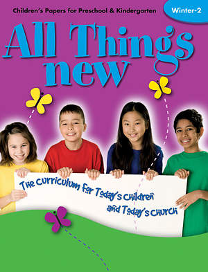 All Things New Winter 2 Children`s Papers (Preschool/Kindergarten)